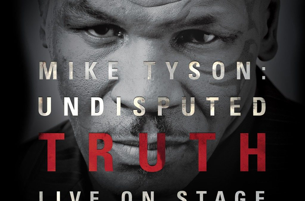 mike tyson undisputed truth live on stage